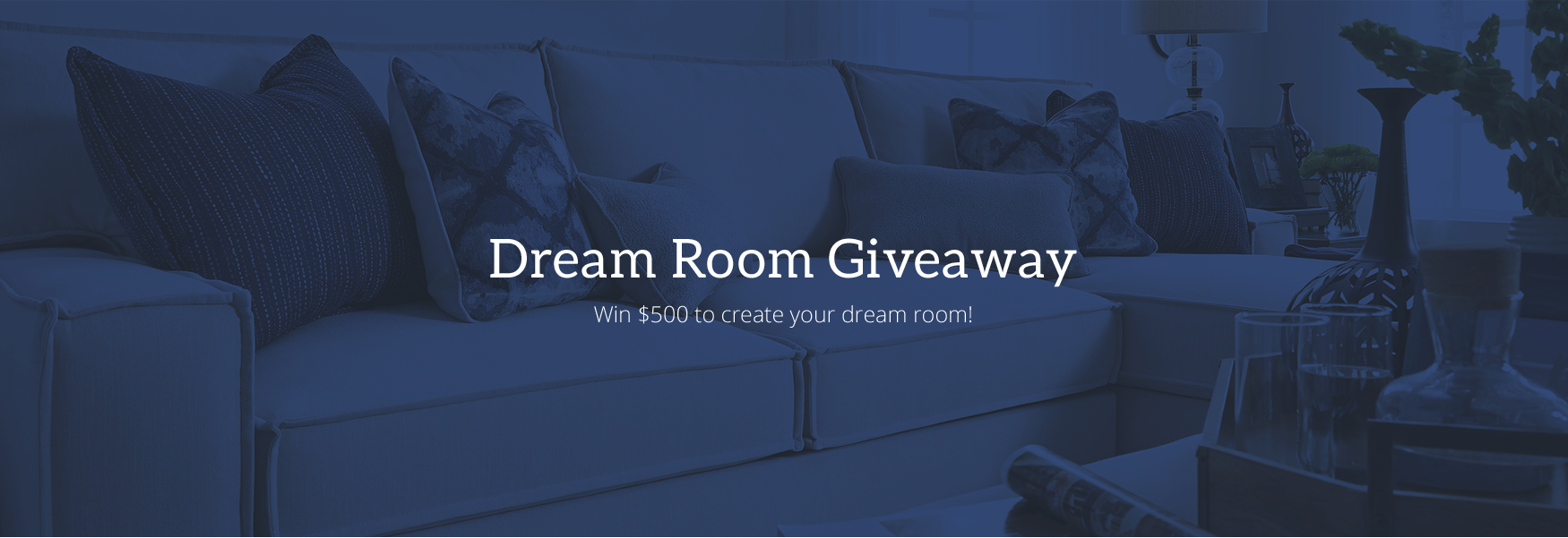 Dream Room Giveaway